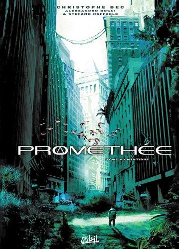 Prométhée T04 : Mantique