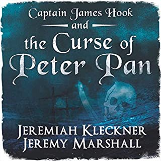 Captain James Hook and the Curse of Peter Pan audiobook cover art