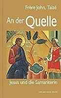An der Quelle: Jesus und die Samariterin