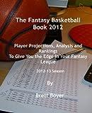 The Fantasy Basketball Book 2012 (English Edition)
