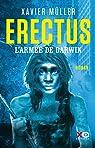 Erectus : L'armée de Darwin par Müller