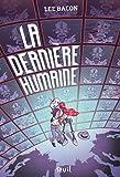 La dernière humaine - Format Kindle - 9791023511895 - 9,99 €