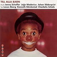 Till Alla Barn by Schaffer (2013-11-25)