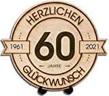 DARO Design - Holzscheibe graviert - 60 Jahre - Größe 20cm- Geschenk zum Jubiläum, 60 Geburtstag, Jahrestag - Herzlichen Glückwunsch