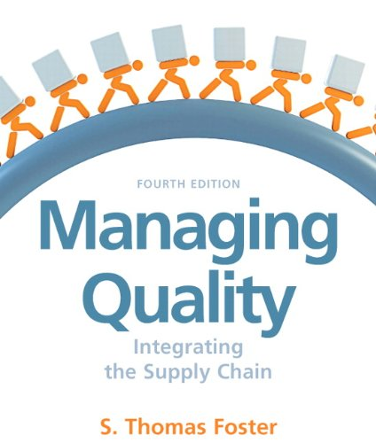 Managing Quality: Integrating the Supply Chain