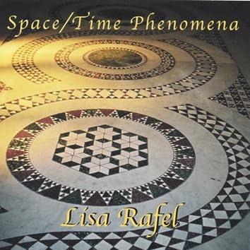 Space / Time Phenomena