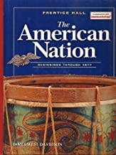 THE AMERICAN NATION 2005 BEGININGS TO 1877 STUDENT EDITION