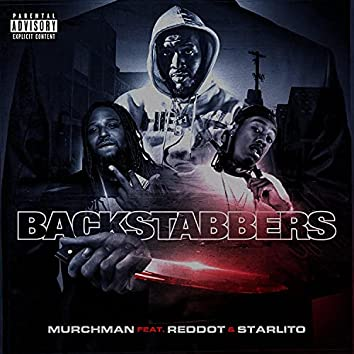 BackStabbers (feat. Red Dot & Starlito)