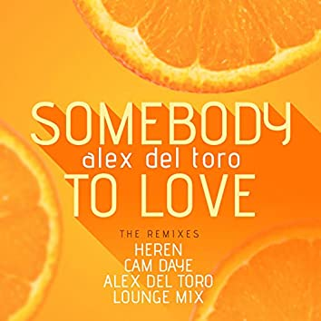Somebody to Love (The Remixes)