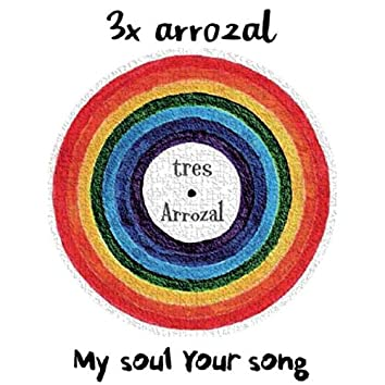 My soul Your song