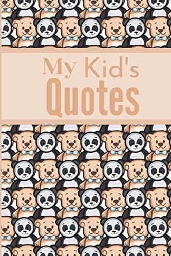 My Kid's Quotes