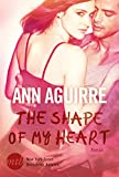 The Shape of My Heart (2B Trilogy 3)