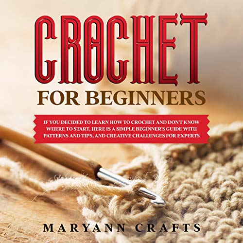 Crochet for Beginners Audiobook By Maryann Crafts cover art