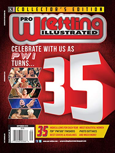 Pro Wrestling Illustrated: 35th Anniversary Issue-Top PWI 500 Finishers, Best Covers & Headlines, Photo Outtakes (201409) (English Edition)