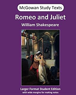 Romeo and Juliet (McGowan Study Texts) (Volume 4)