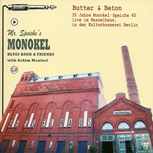 Butter & Beton. 35 Jahre Monokel