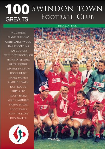 Swindon Town Football Club: 100 Greats