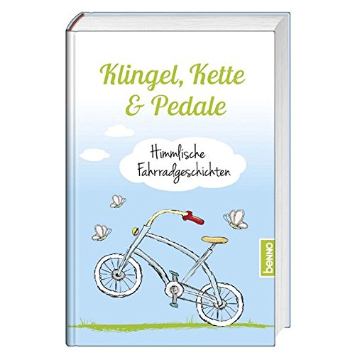 Klingel, Kette & Pedale: Himmlische Fahrradgeschichten