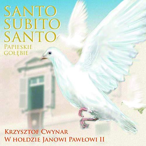 Santo Subito Santo - Papieskie gołębie
