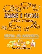 Mamme e Cuccioli: Stella Stellina (ETULETO) (Volume 1) (Italian Edition)