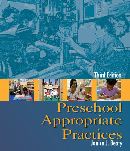 Preschool Appropriate Practices, 3rd Edition