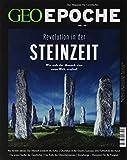 GEO Epoche / GEO Epoche 96/2019 - Revolution in der Steinzeit: Das Magazin für Geschichte: Wie sich der Mensch eine neue Welt erschuf