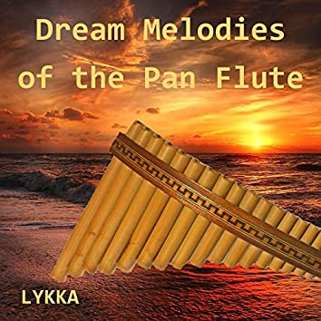 Dream Melodies of the Pan Flute II (2)