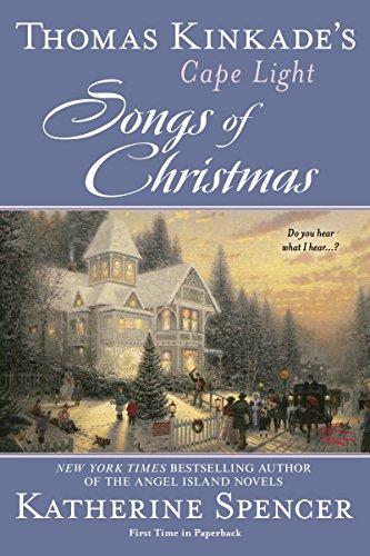 Thomas Kinkade's Cape Light: Songs of Christmas (Cape Light Novels Book 14)