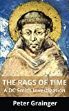 The Rags of Time: A DC Smith Investigation (English Edition)