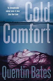Cold Comfort: A chilling and atmospheric crime thriller full of twists (Gunnhildur Mystery Book 2) by [Quentin Bates]