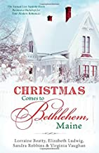 Christmas Comes to Bethlehem, Maine: The Annual Live Nativity Event Becomes a Backdrop for Four Modern Romances (Romancing America)