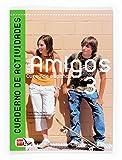 Aula Amigos 3 Internacional. Cuaderno Actividades: Cuaderno de actividades 3