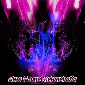 Blue Flame Melancholic