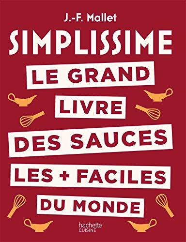 Le grand livre des sauces les + faciles du monde (Simplissime)
