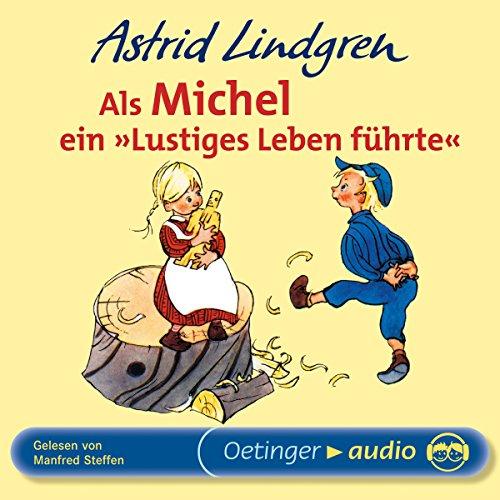 """Als Michel ein """"lustiges Leben"""" führte Titelbild"""