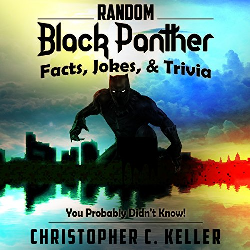 Black Panther: Facts, Jokes, & Trivia audiobook cover art