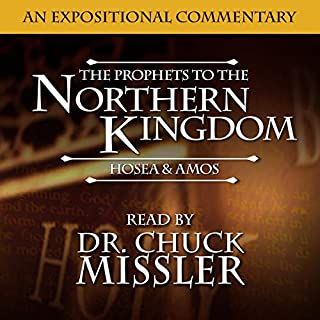 Prophets to the Northern Kingdom: Hosea & Amos audiobook cover art