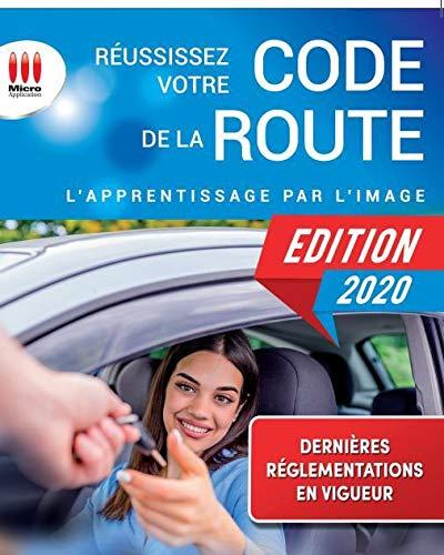 Réussissez votre code de la route: Permis B