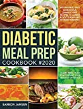 Diabetic Meal Prep Cookbook #2020: Affordable, Easy & Delicious Diabetic Diet Recipes to