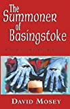 The Summoner of Basingstoke: Book I of the Cruickshank Chronicles (English Edition)