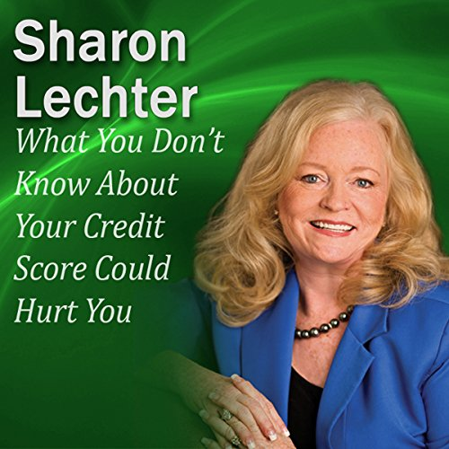 What You Don't Know About Your Credit Score Could Hurt You audiobook cover art