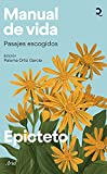 Manual de vida: Pasajes escogidos. Edición de Paloma Ortiz García (Quintaesencia)