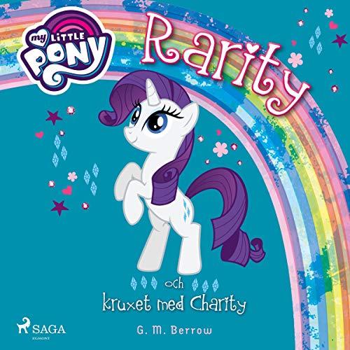 Rarity och kruxet med Charity cover art