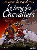 Le Trésor du Puy du Fou, Tome 3 - Le sang des chevaliers