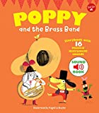 Poppy and the Brass Band: With 16 Musical Instrument Sounds...