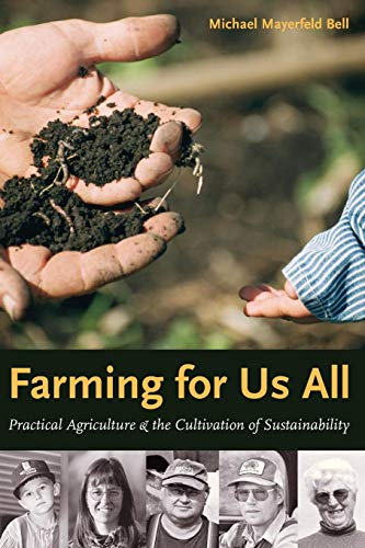 Farming for Us All: Practical Agriculture and the Cultivation of Sustainability (Rural Studies)