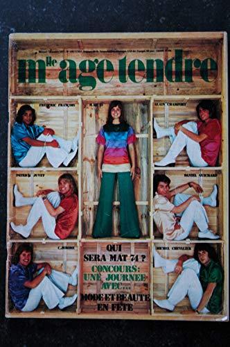 mademoiselle age tendre n° 109 * décembre 1973 * Patrick JUVET Frédéric FRANCOIS Alain CHAMFORT D. GUICHARD C. JEROME