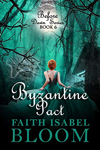 Byzantine Pact (Before Dawn Series Book 6) (English Edition)