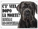 Lovelytiles Cane Corso ATTENTI al Cane Esiste LA Vita Dopo LA Morte? Targa Cartello INSEGNA (PVC)