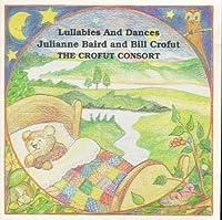 Lullabyes & Dances by BAIRD / CROFUT (1995-04-16)